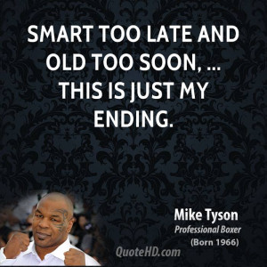Mike Tyson Ive Lived Places