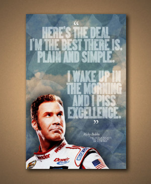 TALLADEGA NIGHTS Ricky Bobby Quote Poster