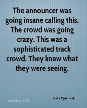 going insane photo quote 112993 jpg