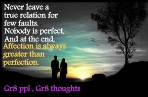 Home > Quotes > Quote Affection is always greater than perfection