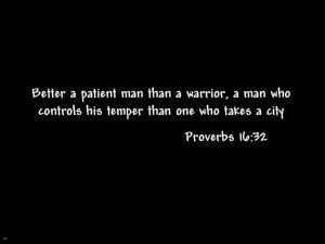 Proverbs 16.32 Bible Verse