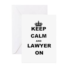 KEEP CALM AND LAWYER ON Greeting Cards for