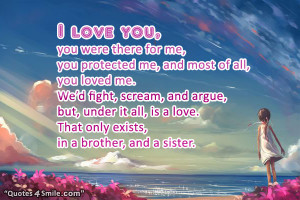 brother and sister love quote i love you you were there for me you ...