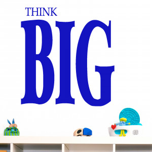 Think Big Quote Wall Sticker