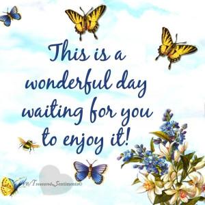 Enjoy this wonderful day quote via www.Facebook.com ...