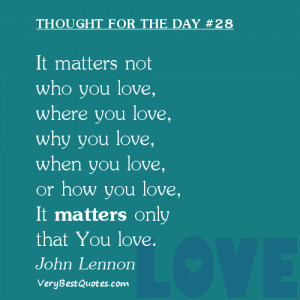 Love Thought For The Day 01/18/2013: It matters