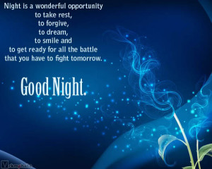 ... for all the battle that You Have to Fight Tomorrow ~ Good Night Quote