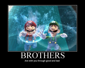 brothers through good and bad