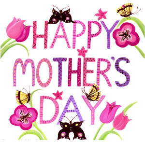 Happy Mother Day Quotes...