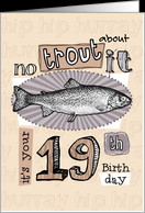 Birthday Quotes For Son Turning 19 ~ 19th Birthday Cards from Greeting ...