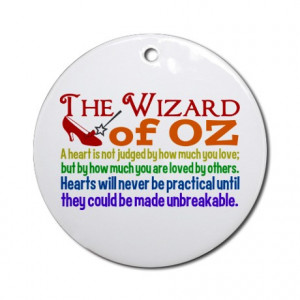 ... Gifts > Beautiful Seasonal > Wizard of Oz Quotes Ornament (Round