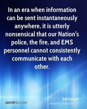 In an era when information can be sent instantaneously anywhere, it is ...