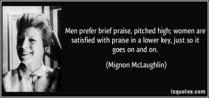 More Mignon McLaughlin Quotes