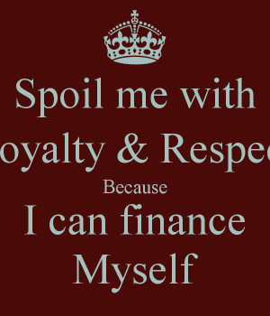 Loyalty Respect Quotes Pictures Picture