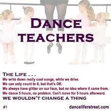 dance teacher quotes google search more dancers life dance teacher i ...