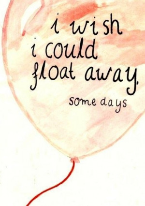 Float away quote