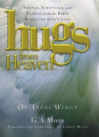 from the bible revealing god s love hugs from heaven