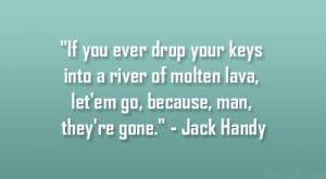 ... creativefan.com/important/cf/2013/04/jack-handy-quotes/ever-drop.jpg