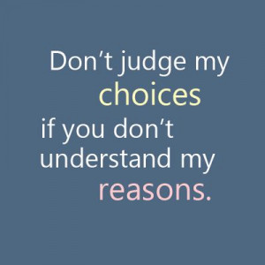 DON'T JUDGE ME....