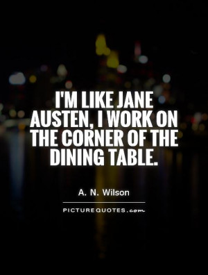 Jane Austen Quotes A N Wilson Quotes