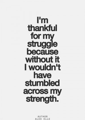 Struggle = Strength