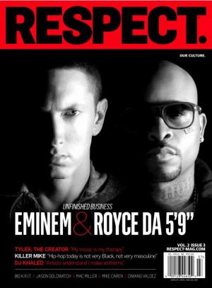 Eminem & Royce Da 5'9 grace the cover of RESPECT magazine, the issue ...