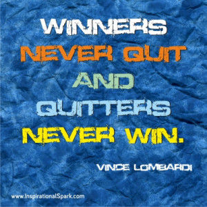 Winners Never Quit Quitters