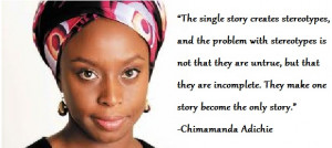 This Quote by Chimamanda Ngozi Adichie is the reason why i started ...
