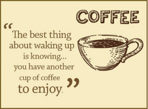 Coffee Quotes & Interesting Facts
