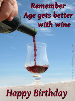 Birthday wishes quotes funny wine age homeactive us