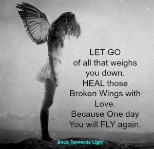 angel, broken wings, fly, girl, heal, quote, quotes, wings