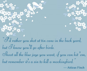 To Kill a Mockingbird Quotes by Atticus Finch, Scout, Jem and Miss Maudie