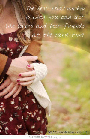 ... Quotes Good Relationship Quotes Lovers Quotes Lovers And Friends