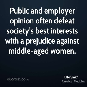 Kate Smith - Public and employer opinion often defeat society's best ...