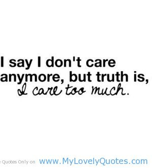 Dont Care Anymore Funny Quotes