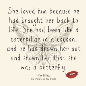 She loved him because he had brought her back to life.