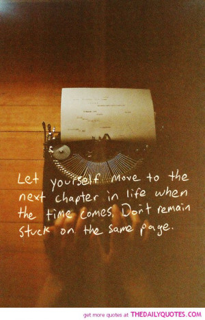... life new chapter quote picture good motivational quotes sayings pics