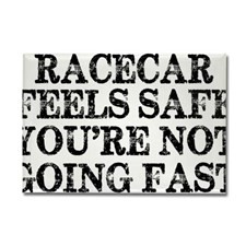 Funny Racing Saying Rectangle Magnet for