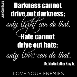 rjesus said love your enemies thy enemy quotes