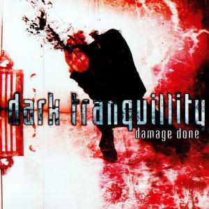 Dark Tranquillity - Damage Done Image