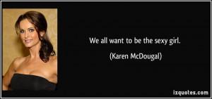 More Karen McDougal Quotes