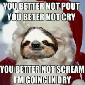 Funny Dirty Sloth Memes