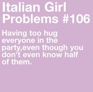 ... You're Italian When , Italian Girl Quotes , Italian Girl Sayings