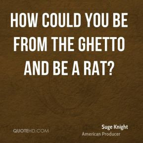 Ghetto Money Quotes and Sayings