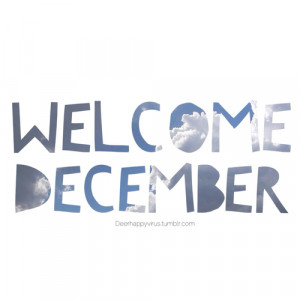 ... image include: december, quotes, text, welcome and welcome december