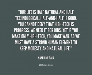 Nam June Paik Quotes