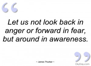 let us not look back in anger or forward james thurber