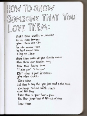 To Show Someone That You Love Them: Quote About How To Show Someone ...