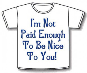 The t-shirt you need when dealing with difficult members of the public