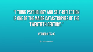 think psychology and self-reflection is one of the major ...